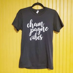 """Graphic Tee Size Small """"Champagne Vibes"""""""